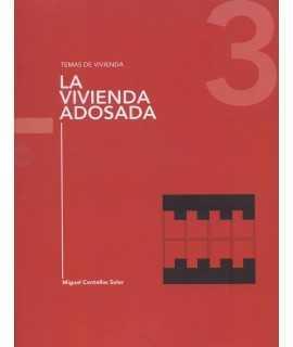 LA VIVIENDA ADOSADA. TEMAS DE VIVIENDA 3