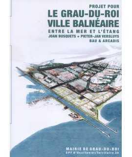 LE GRAU-DU-ROI VILLE BALNÉAIRE