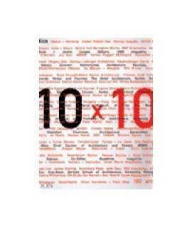 10 x 10: 10 critics, 100 architects