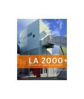 LA 2000+: new architecture in Los Angeles