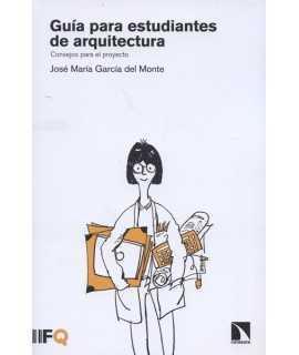 Guía para estudiantes de arquitectura.Consejos para el proyecto.