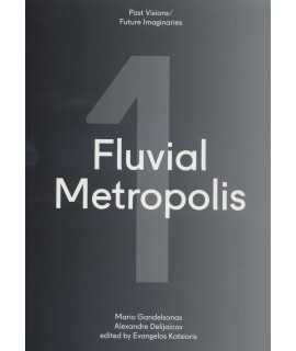 FLUVIAL METROPOLIS