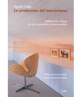 LA PRODUCCION DEL INTERIORISMO