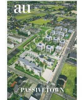 A+U APRIL 2018 SPECIAL ISSUE PASSIVETOWN