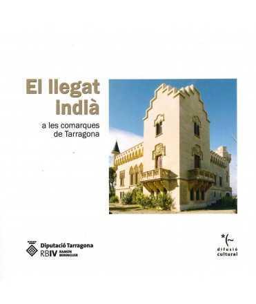 EL LLEGAT INDIÀ A LES COMARQUES DE TARRAGONA