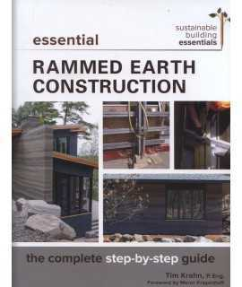 Essential Rammed Earth Construction : The Complete Step-by-Step Guide