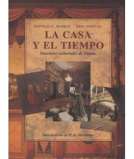 LA CASA Y EL TIEMPO Interiores señoriales de Palma