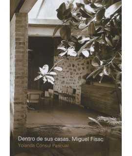 DENTRO DE SUS CASAS. MIGUEL FISAC