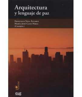 ARQUITECTURA Y LENGUAJE DE PAZ