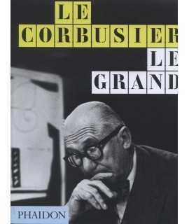 LE CORBUSIER. LE GRAND