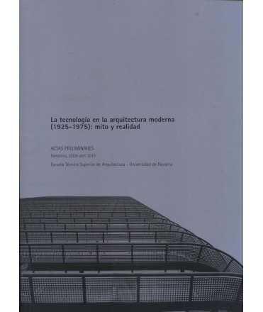 LA TECNOLOGÍA EN LA ARQUITECTURA MODERNA (1925-1975): MITO