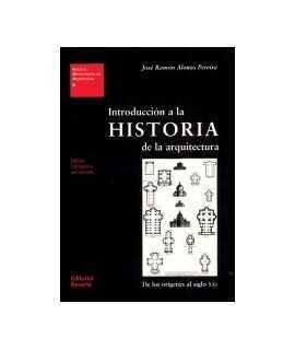 Introducción a la historia de la arquitectura: de los orígenes al siglo XXI