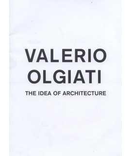 Valerio Olgiati. The idea of architecture