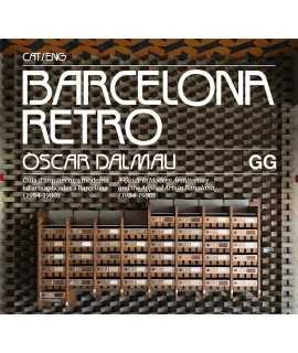 Barcelona Retro Guia d'arquitectura moderna i d'arts aplicades a Barcelona 1954-1980