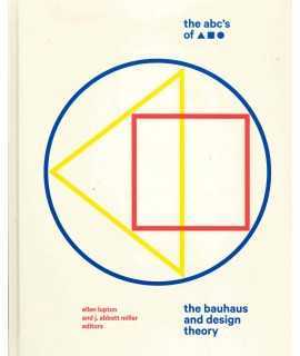 The ABC's of Triangle, Square, Circle.The Bauhaus and Design Theory