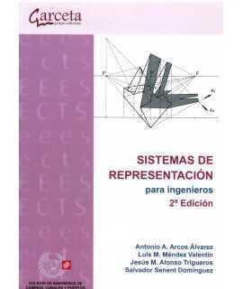 SISTEMAS DE REPRESENTACION PARA INGENIEROS - 2ª Edición