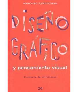 Diseño gráfico y pensamiento visual.Cuaderno de actividades
