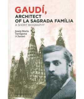 Gaudí, Architect of La Sagrada Família