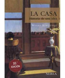 La casa: Historia de una idea