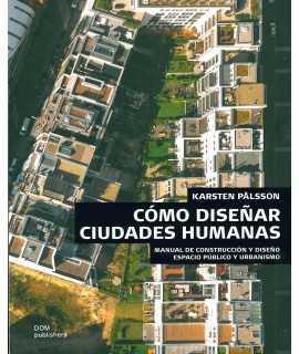 Como diseñar Ciudades Humanas
