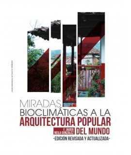MIRADAS BIOCLIMÁTICAS A LA ARQUITECTURA POPULAR DEL MUNDO