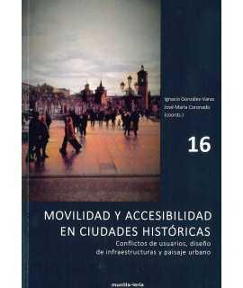 Movilidad y accesibilidad en ciudades históricas