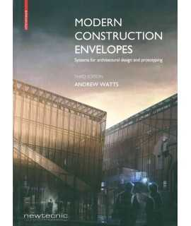 Modern Construction Envelopes : Systems for architectural design and prototyping