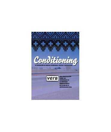 VERB ARCHITECTURE BOOGAZINE, 4: Conditioning, la generación de nuevas atmósferas, efectos y experiencias