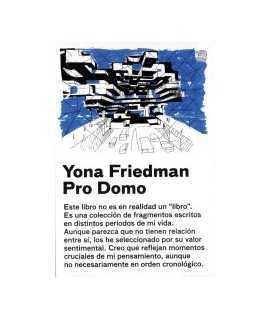 Yona Friedman: pro domo
