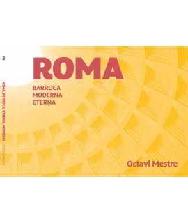 Roma: romana, barroca, moderna.