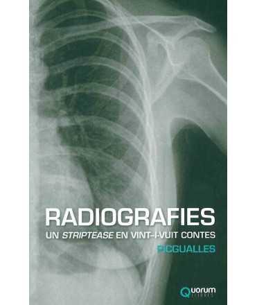 Radiografies. Un striptease en vint-i-un contes