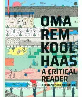 OMA/Rem Koolhaas : A Critical Reader