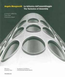 La tettonica dell'assemblaggio.The Tectonics of Assembly