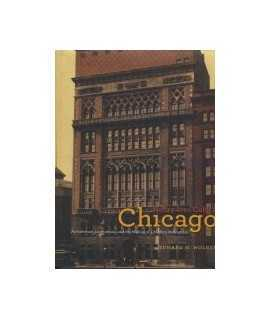 Henry Ives Cobb's Chicago: Architecture, Institutions, and the Making of a Modern Metropolis