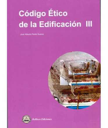 Código Ético de la Edificación III