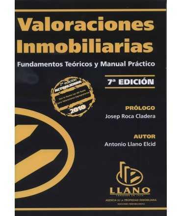 Valoraciones inmobiliarias: fundamentos teóricos y manual práctico