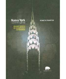 Nueva York: capital del siglo XX