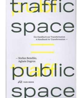 Traffic Space Public Space