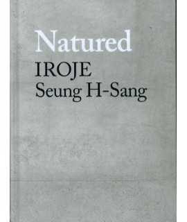 Natured Iroje Seung H-Sang