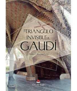 El triangulo invisible de Gaudí