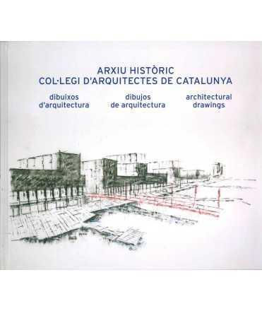 Arxiu històric. Col·legi d'Arquitectes de Catalunya. Dibuixos d'arquitectura. Dibujos de arquitectura. Architectural