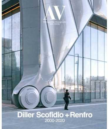 A&V,221 :Monografías Diller Scofidio + Renfro 2000-2020