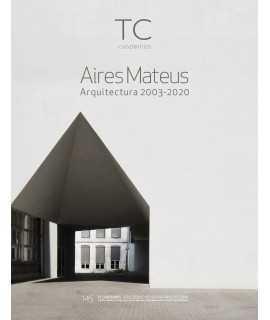 TC CUADERNOS, 145: AIRES MATEUS Arquitectura 2003-2020