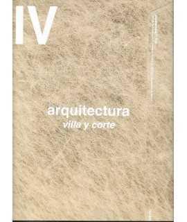 Arquitectura Coam,382: IV Arquitectura Villa y Corte