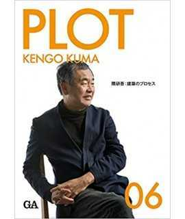 PLOT,06: Kengo Kuma