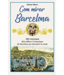 Com mirar Barcelona