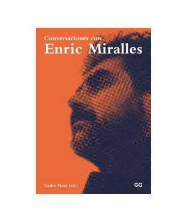 Conversaciones con Enric Miralles