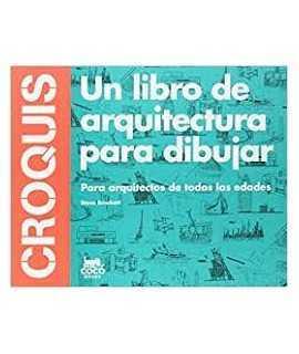 CROQUIS.Un libro de arquitectura para dibujar