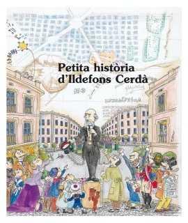 Petita història d'Ildefons Cerdà
