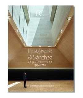 TC Cuadernos, 148: Linazasoro & Sánchez Arquitectura 1994-2020
